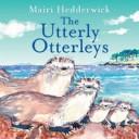 Utterley Otterlies, The