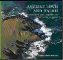 Ancient Lewis & Harris